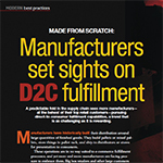 Made From Scratch: Manufacturers set sights on direct-to-consumer (D2C) fulfillment
